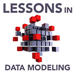 Lessons in Data Modeling