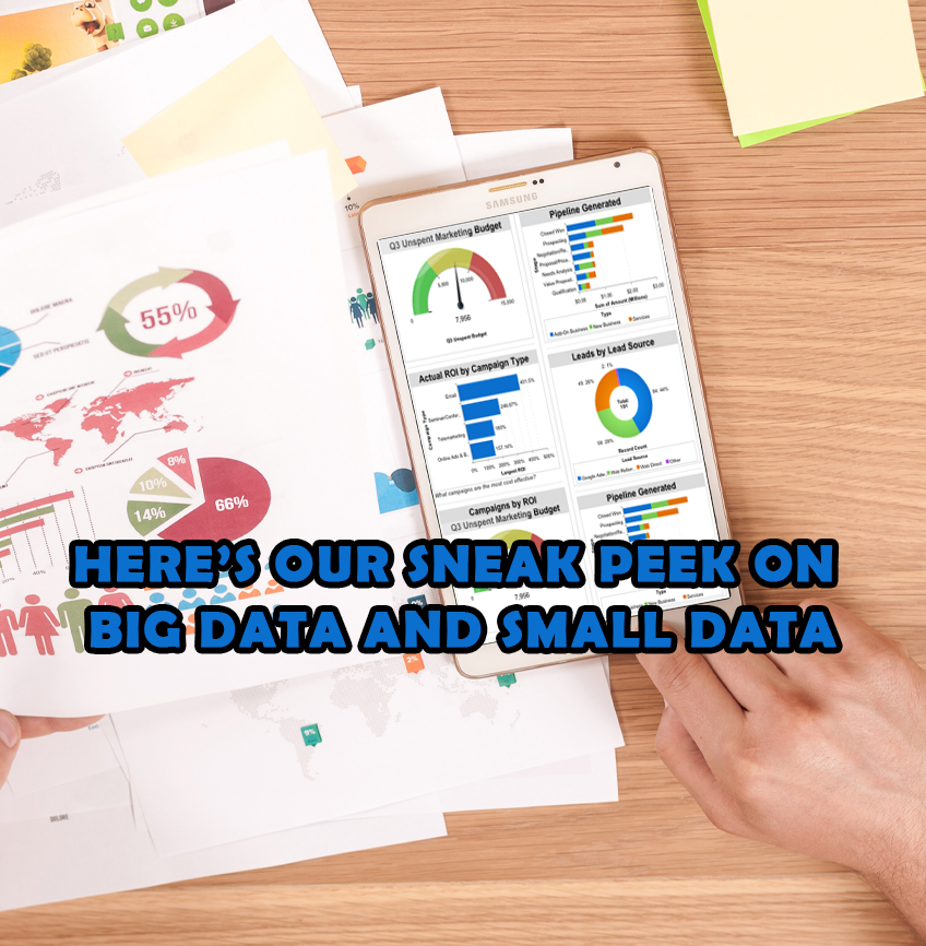 heres-our-sneak-peek-on-big-data-and-small-data