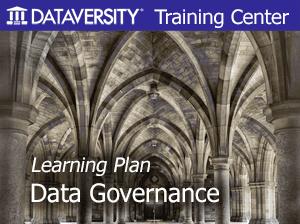 Learning Plan: Data Governance - DATAVERSITY